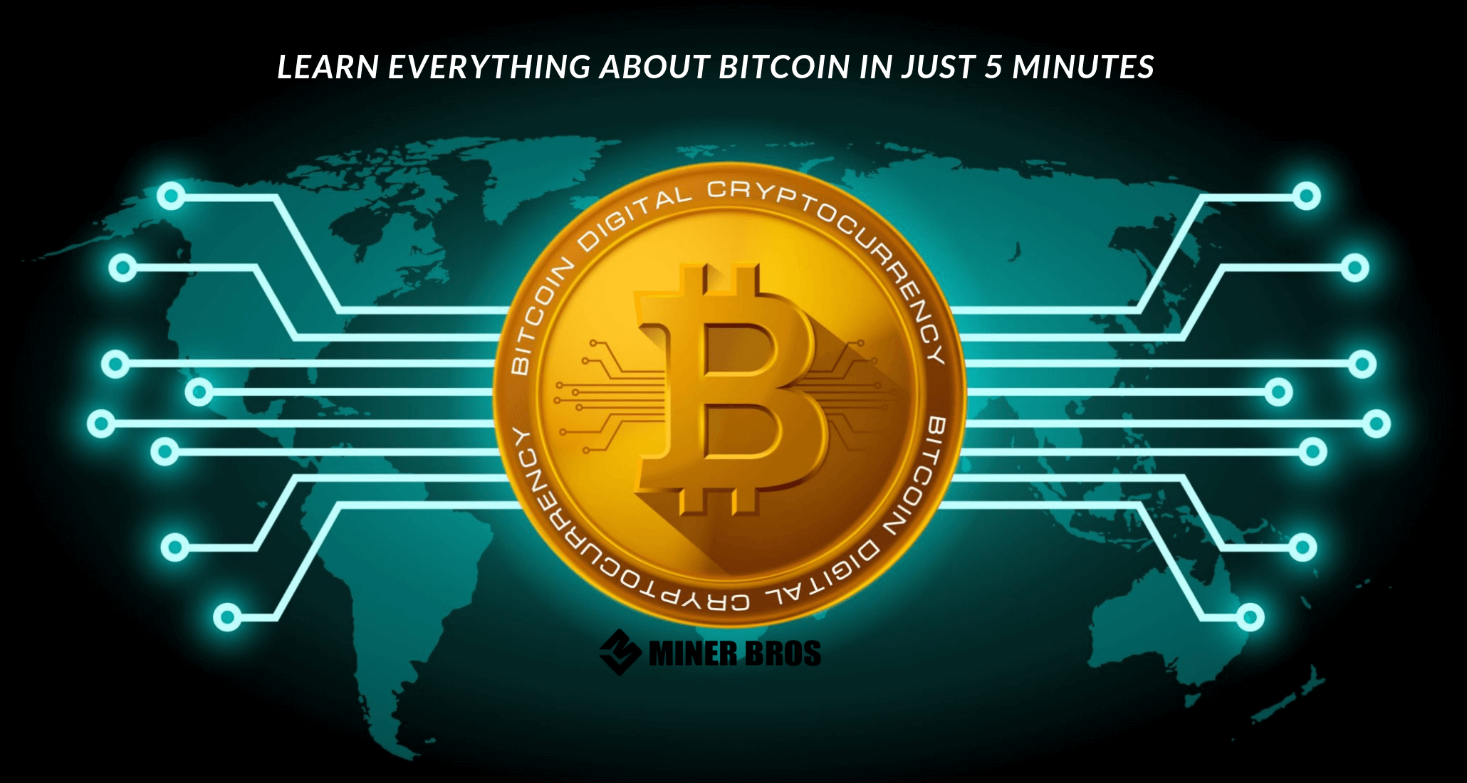 Learn Everything About Bitcoin in Just 5 Minutes